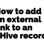 How to add an external link to an eHive record.